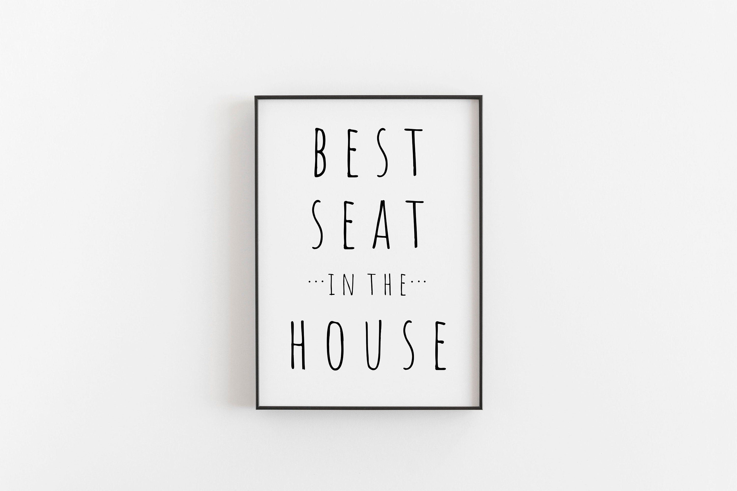 The Best Seat In The House Printable Art, Bathroom Wall Art Poster, Funny Quote Print, Toilet Sign, Funny Bathroom Print, Instant Download