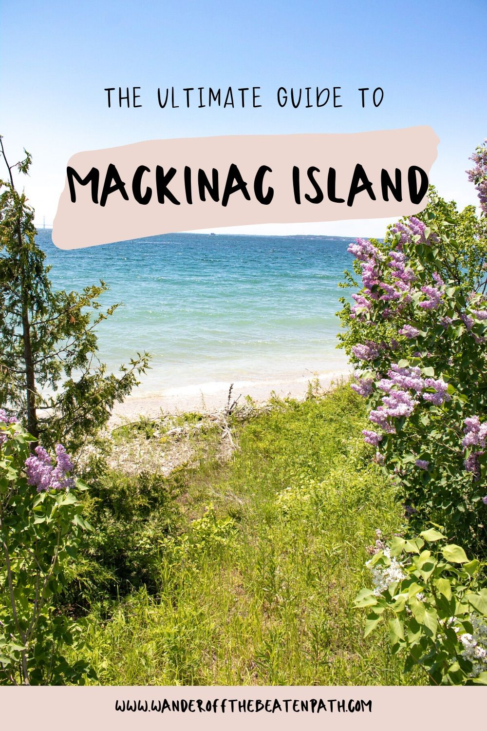 5 THINGS YOU CAN'T MISS IN MACKINAC ISLAND – Wande