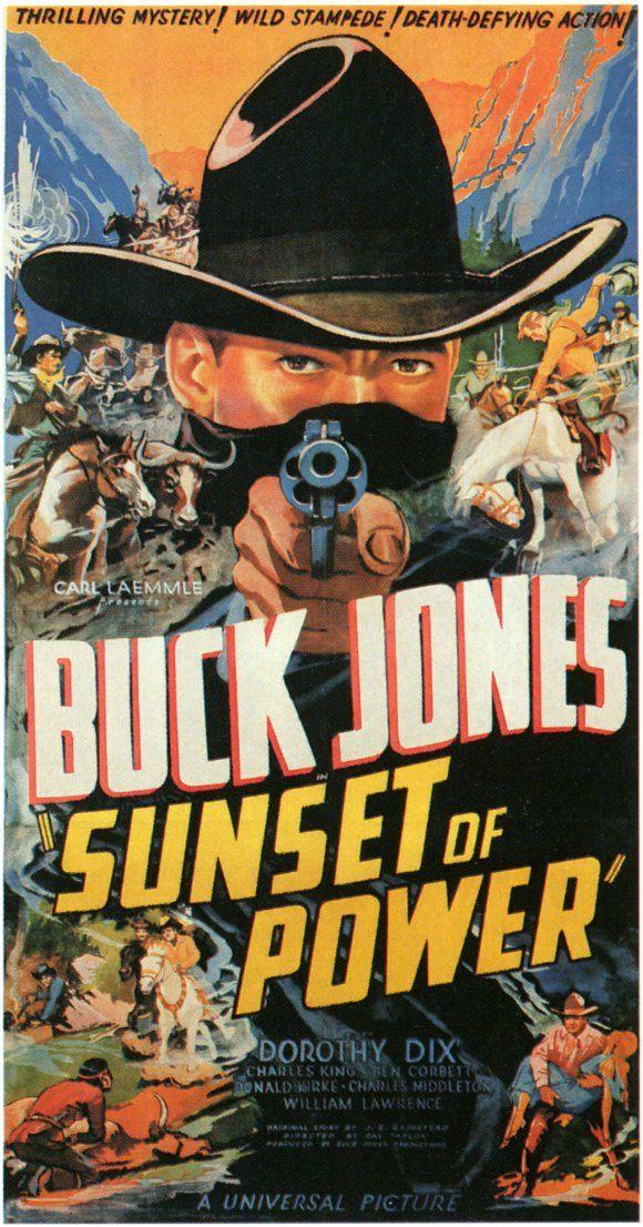 Buck Jones movie posters   Sunset of Power - Ray Taylor - 1935 - Buck Jones