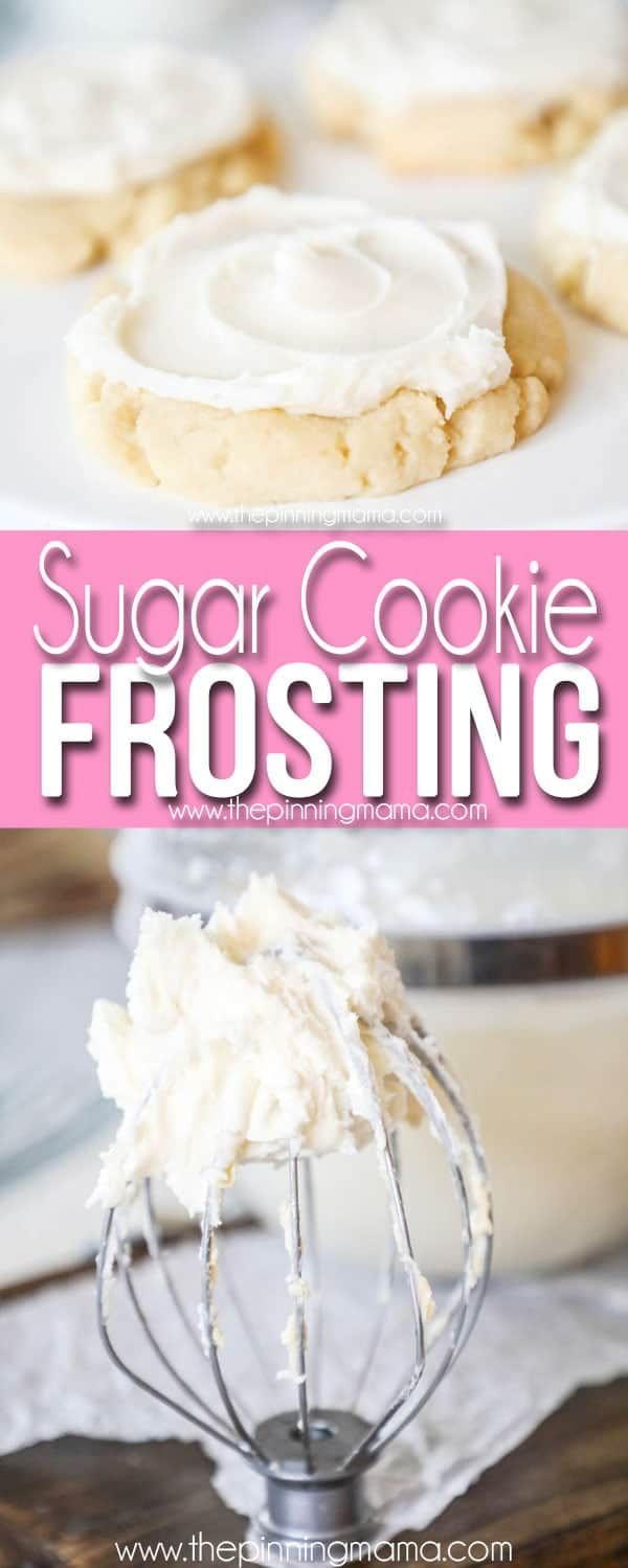 Sugar Cookie Frosting • The Pinning Mama #sugarcookierecipe