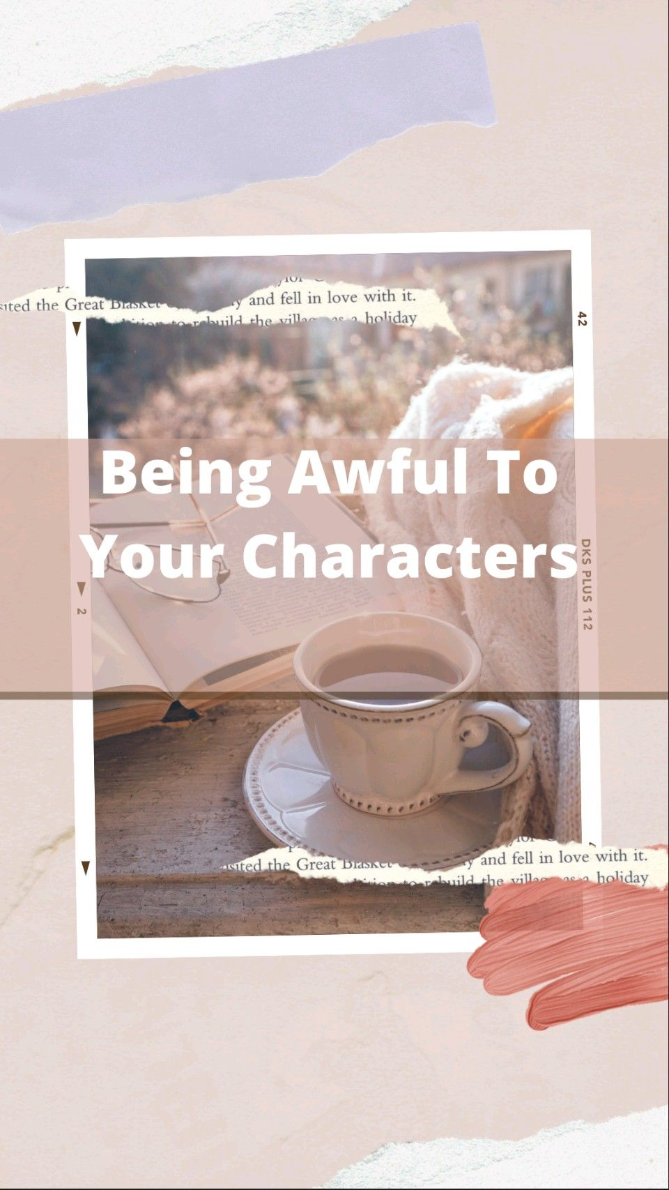 Being AWFUL To Your Characters