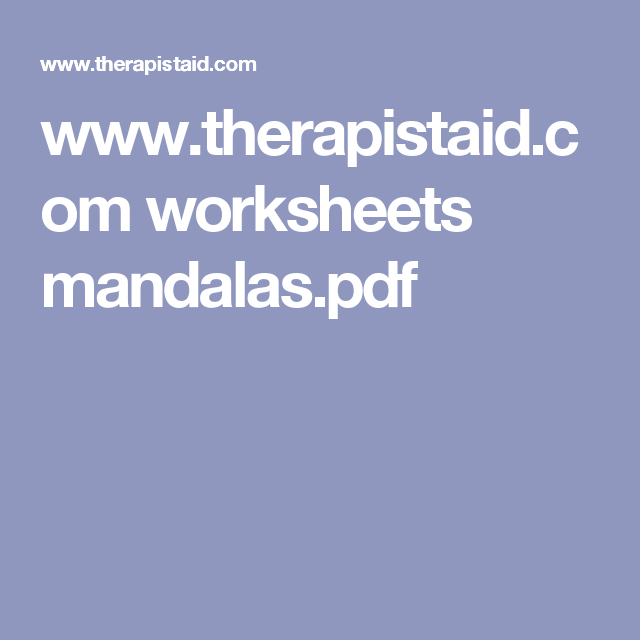 www.therapistaid.com worksheets mandalas.pdf | Counseling ...