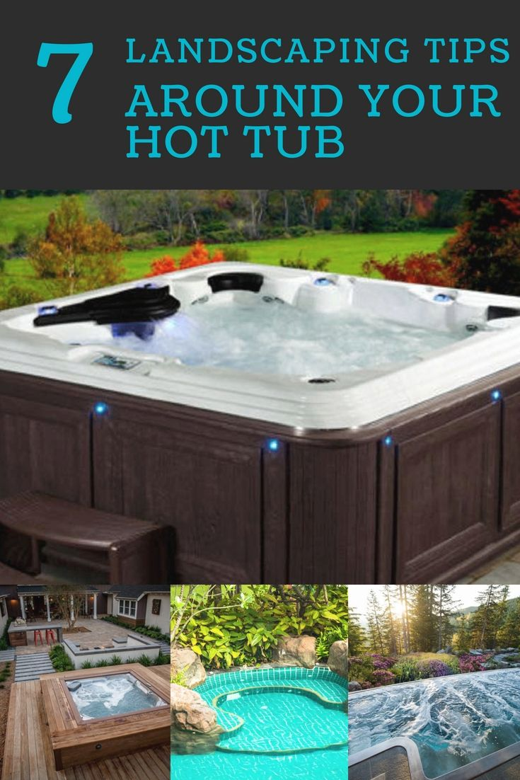 13 Hot tub landscaping tips for your