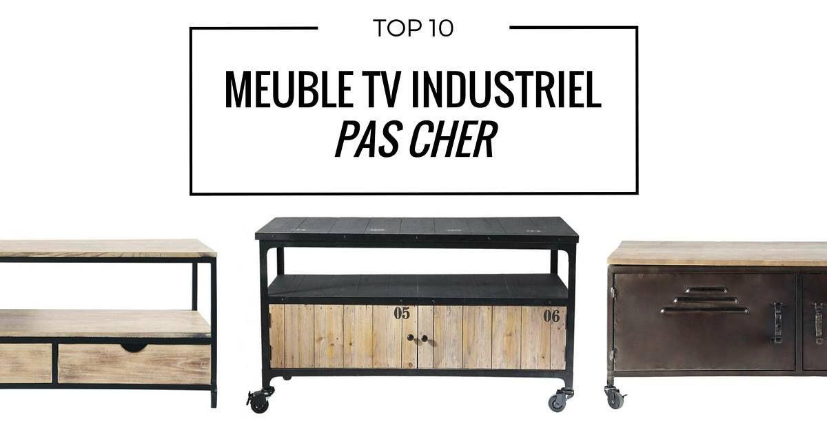 Meuble Tv Industriel Pas Cher Le Top10 Meuble Tv Industriel Meuble Tv Et Petit Meuble Tv