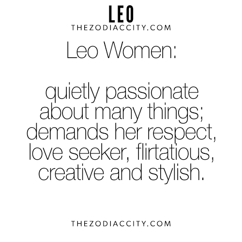 Zodiac Leo Women For More Interesting Facts On The Zodiac Signs