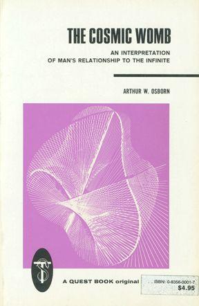 The Cosmic Womb | Arthur W. Osborn