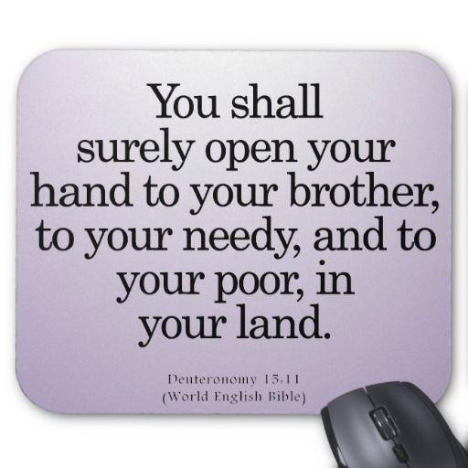 Bible Quotes About Helping People: Community Service Deuteronomy 15-11 Mouse Mat