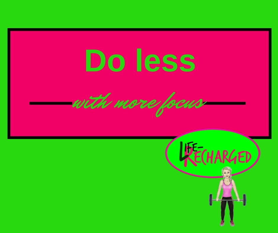 Do less with more focus. #life #fitness #healthytalk #dontgiveup #fitblog #workforit #womenshealth #activeliving