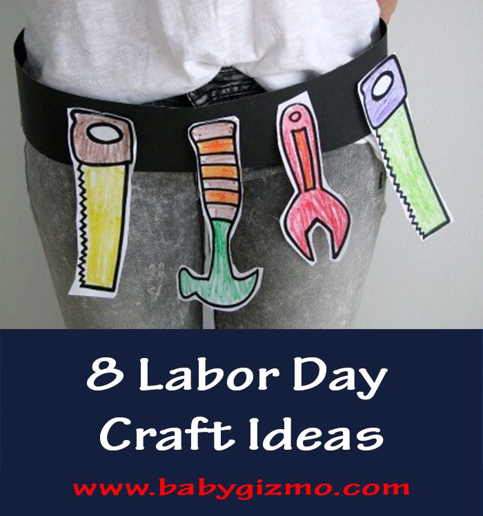 8 Labor Day Craft Ideas #labordaycraftsforkids