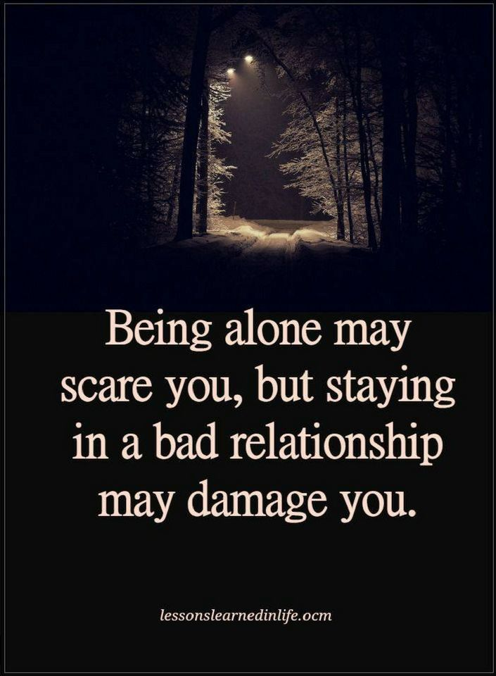 Being Alone Quotes Alone Quotes Being alone may scare you, but staying in a bad  Being Alone Quotes