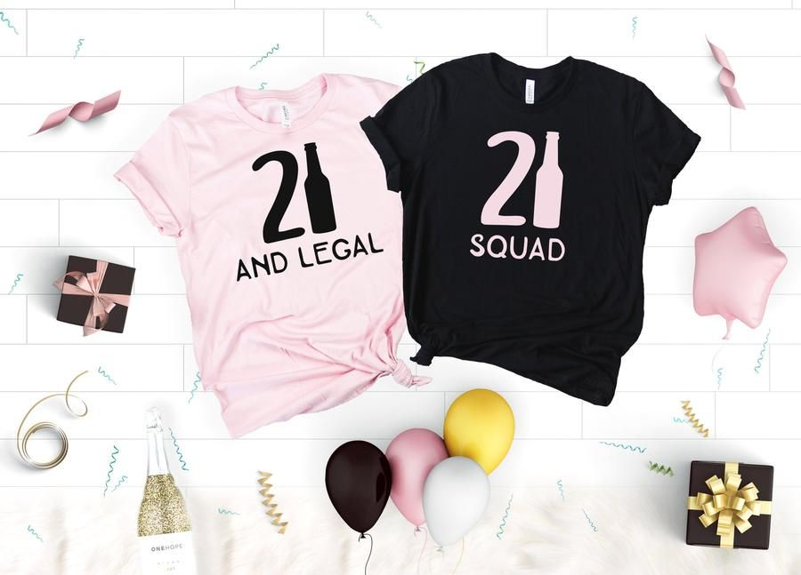 21 and legal and 21 squad shirts in 2020 21st birthday