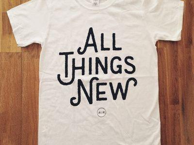 All Things New - White Tee main photo