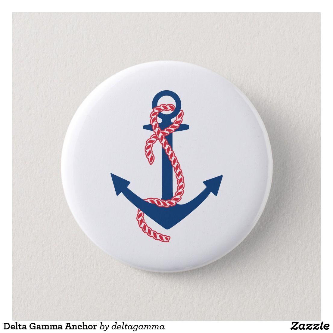 Delta Gamma Anchor Pinback Button Zazzle Com Sorority Ideas In
