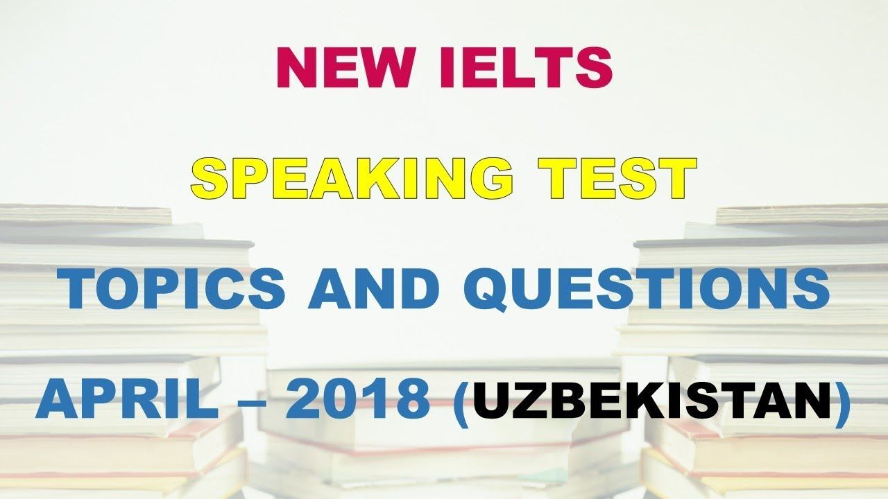 NEW RECENT IELTS SPEAKING AND WRITING TEST IN UZBE… |