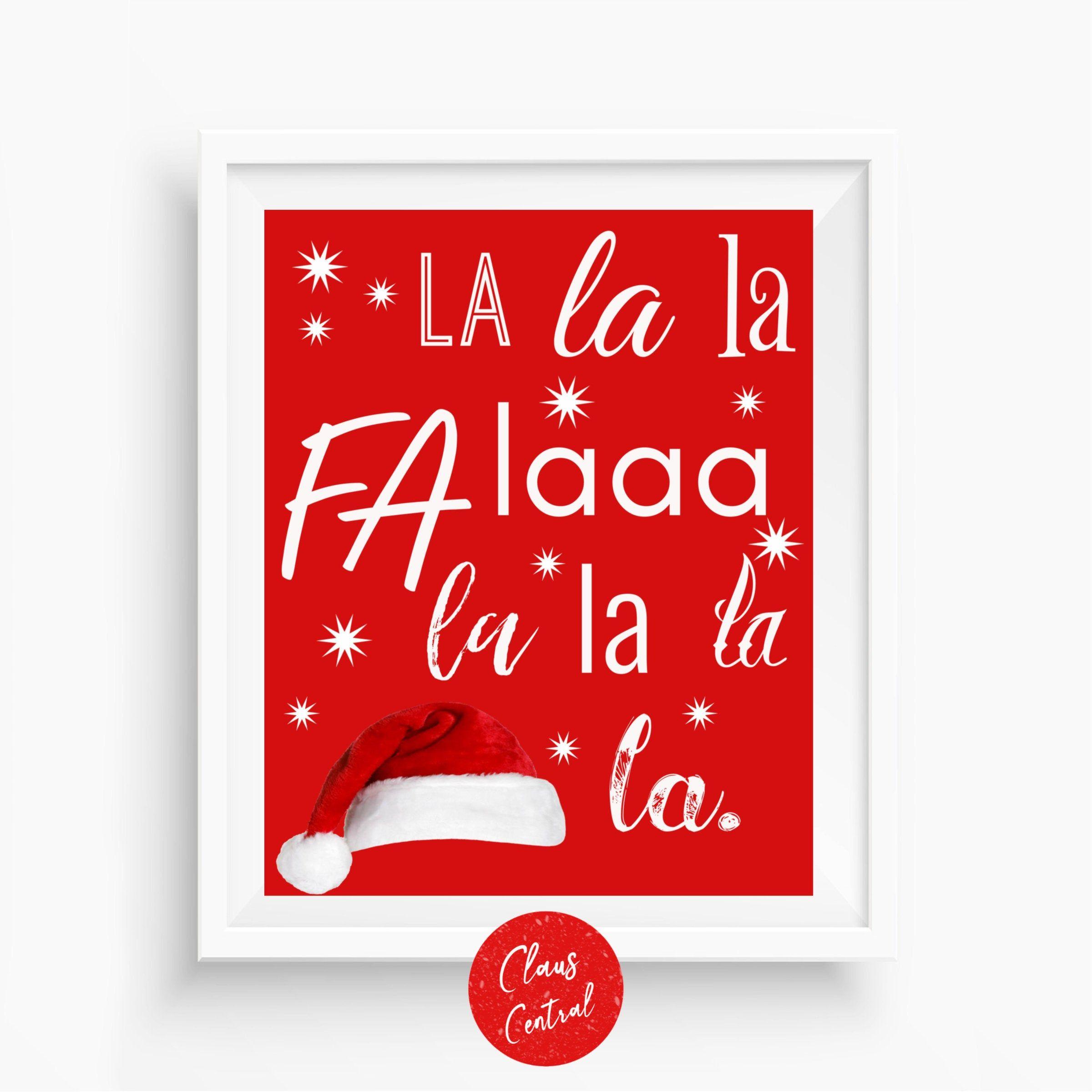 Fa La La Christmas Printable Deck The Halls Cute Christmas Etsy In 2020 Christmas Signs Christmas Printables Christmas Song Quotes