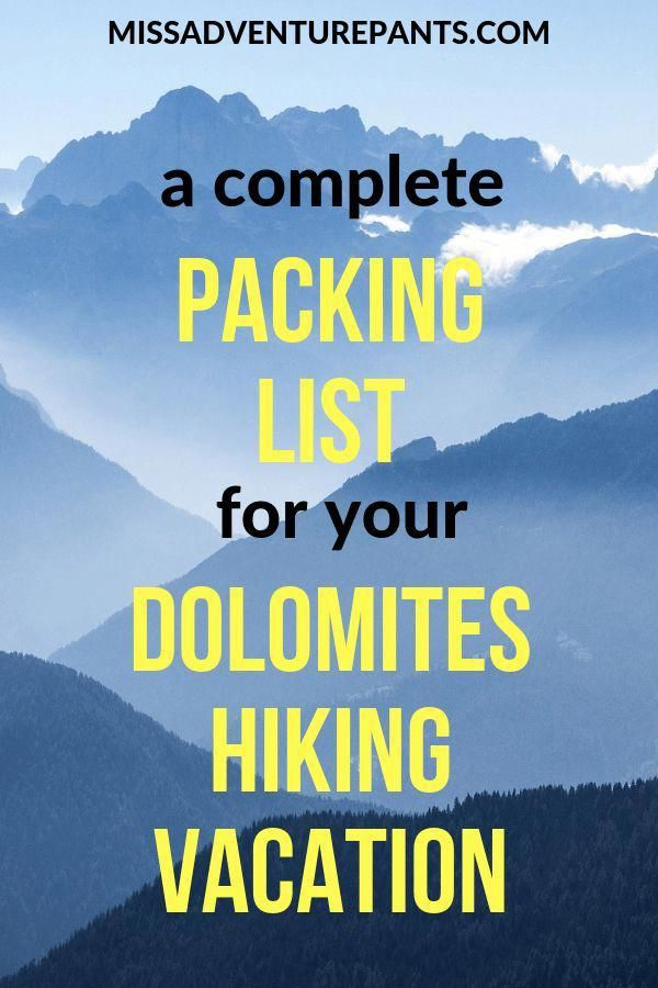 A Complete Packing List For Your Dolomites Hiking Vacation