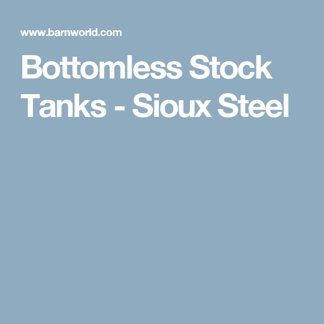 Bottomless Stock Tanks Sioux Steel Stock Tank Stock Tank Pool Tank