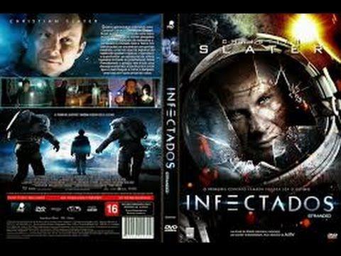 Filme completo dublado 2014 - Infectados