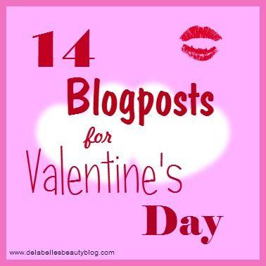 14 Blogpost Topics for Valentine's Day - Delabelles Beauty Blog