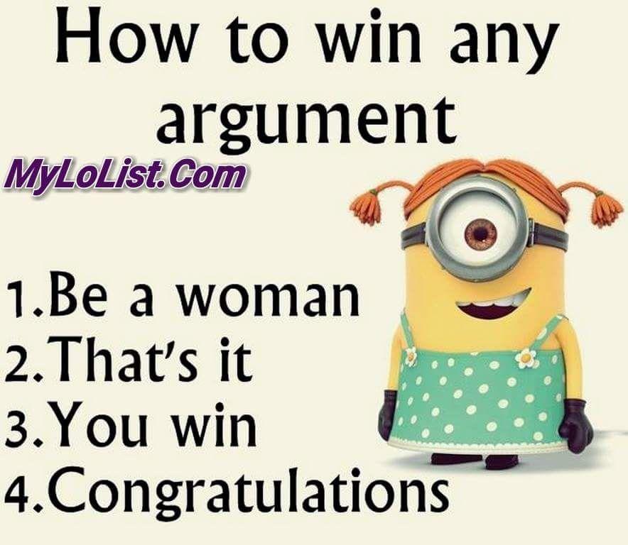 Men Vs Women How To Win Any Argument Mylolist Men Vs Women Humor Men Vs Women Motherhood Funny
