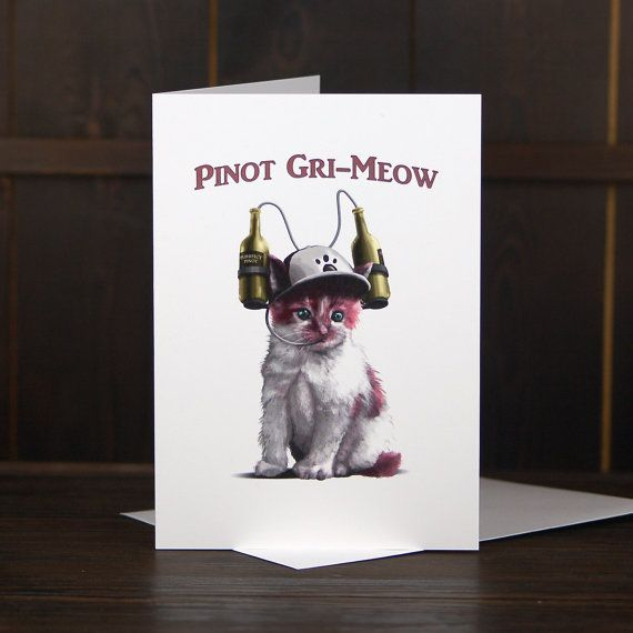 Pinot Gri-Meow Greeting Card - Cute Kitten Card by FasanianArtistry - Our cute kitten wine themed pun card will mix things up at mother's day, hen do's & any party occasion that calls for a wine bong. Adorable side note: Bekka's own kitty cat was modelling for this illustration (without the wine bong though).  Comes with a white envelope.  Blank interior (for your personal touch)  Illustration by Mitch from Fasanian Artistry  Designed in Derbyshire, UK