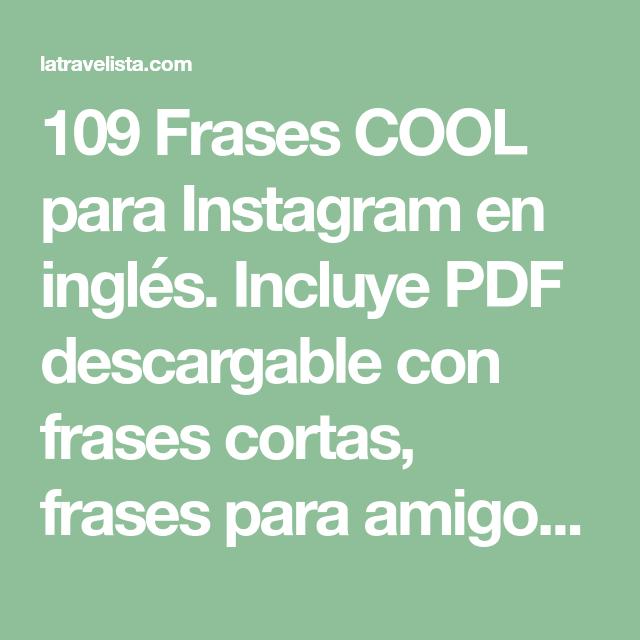 109 Frases Cool Para Instagram En Ingles 2018 Pdf Descargable