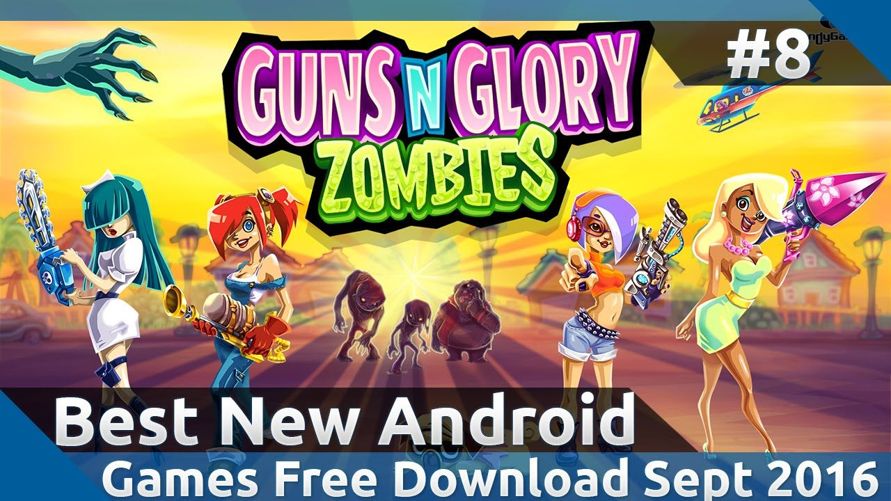 Best New Android Games Free Download In September 2016 8 Android Games Android Zombie