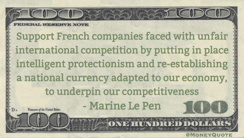 High Quality Marine Le Pen Money Quote Saying During 2017 French Election The Far Right  Candidate Suggests