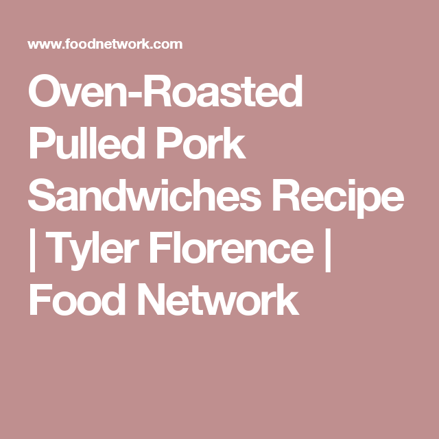 Recipe tyler florence pulled pork