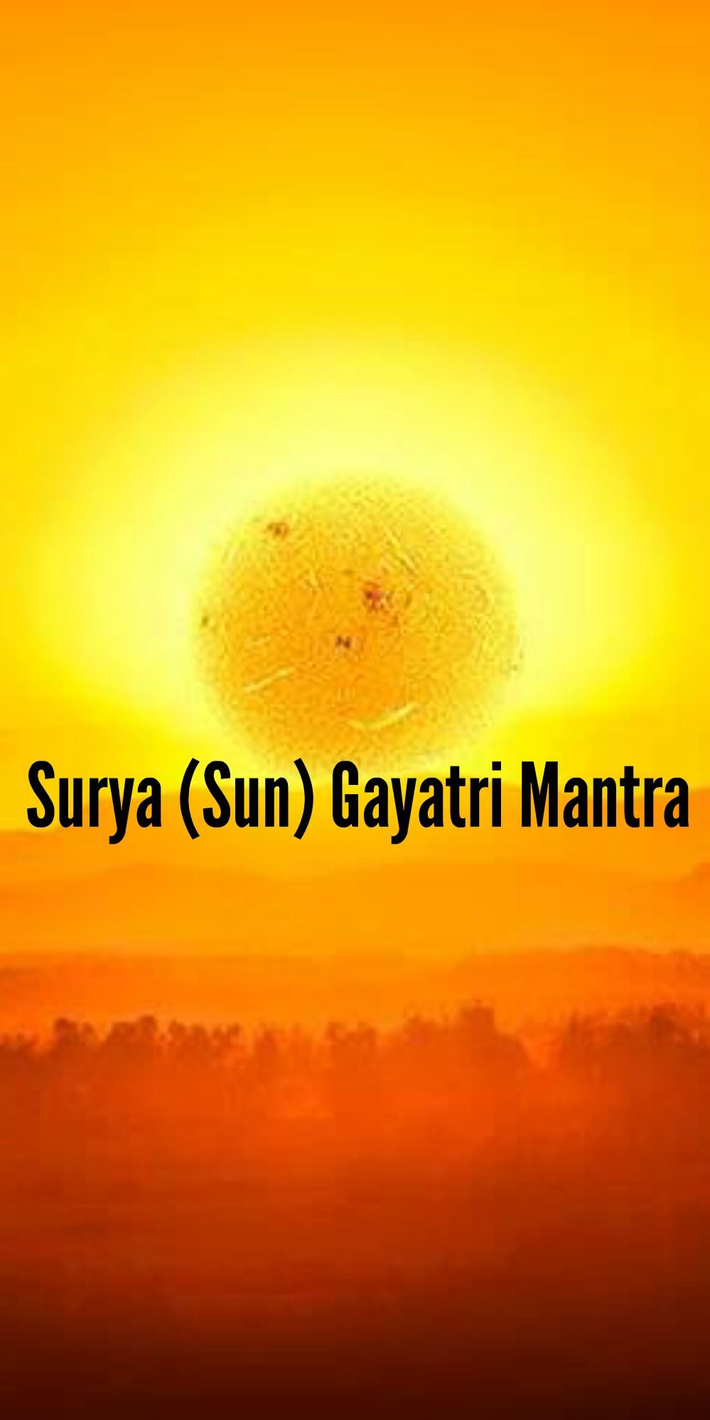 Surya (Sun) Gayatri Mantra – Lyrics, Meaning and Benefits