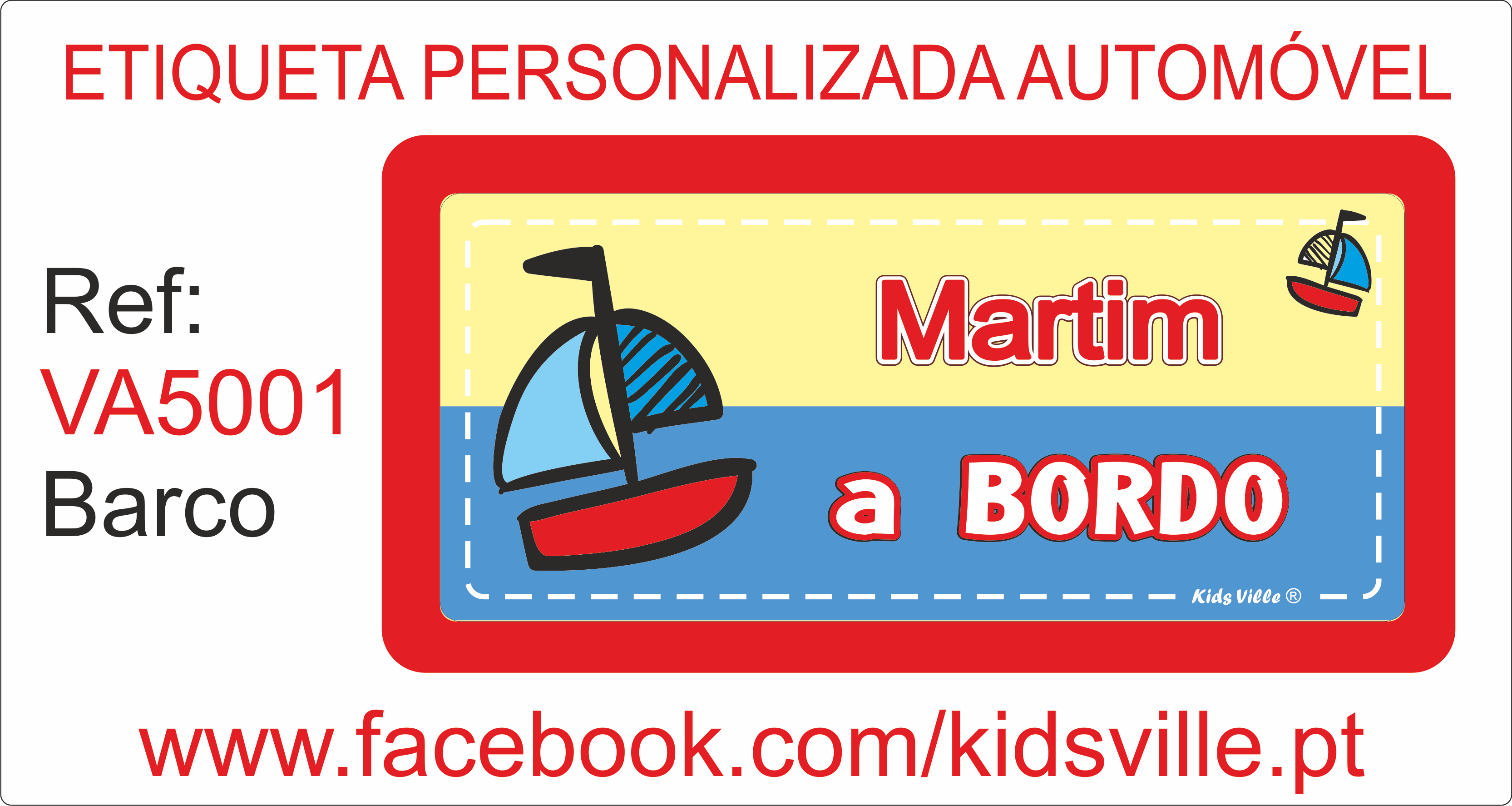 Etiquetas Automóvel Ref: VA5001 Barco Preço: 8,00€
