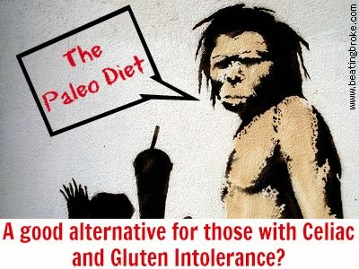 The Paleo Diet:  A Good Alternative for Those with Celiac or Gluten Intolerance?