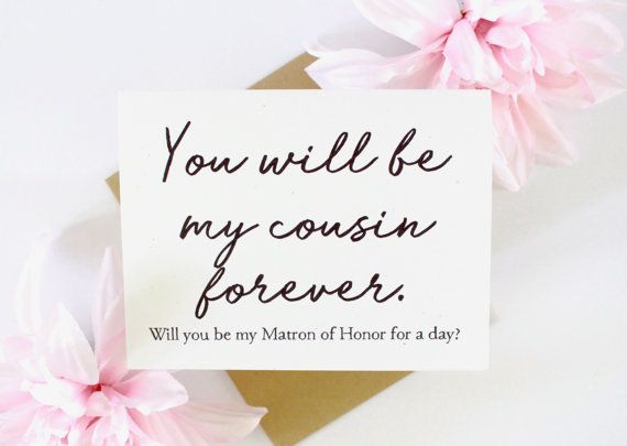 Matron Honor Card For Cousin, You Will Be My Cousin