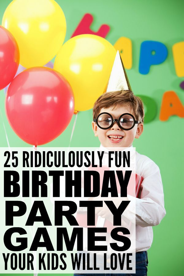 25 ridiculously fun birthday party games for kids