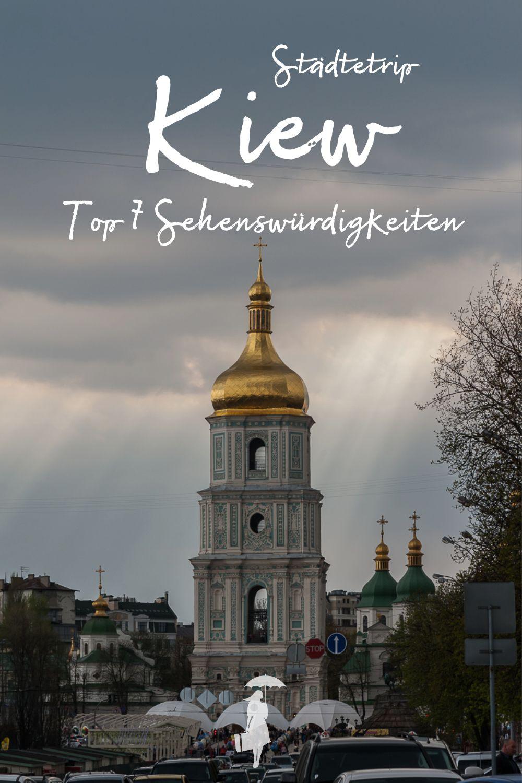Kiew: 7 Sehenswürdigkeiten, die Du nicht verpassen solltest