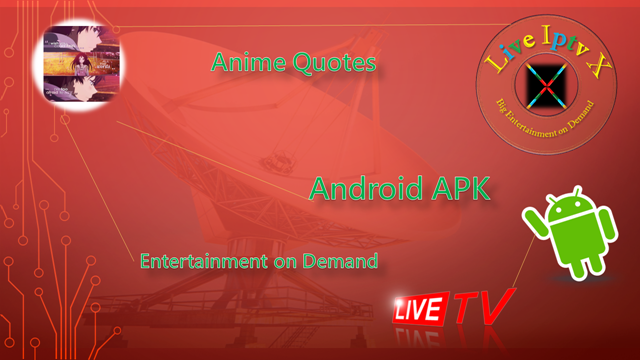Watch TV Stream Online Anime Quotes APK For Android