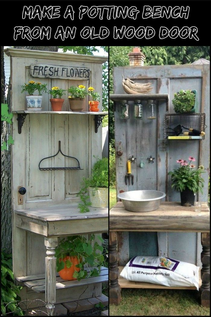 Turn An Old Wood Door Into A Unique Potting Bench For Your Garden