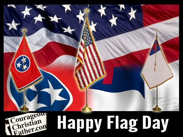 Flag Day Courageous Christian Father Flag Christian Flag American Flag