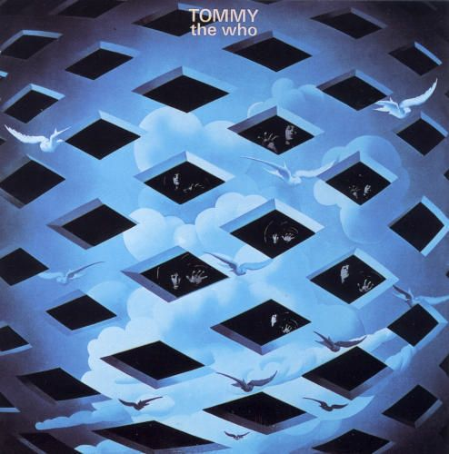 """""""Tommy"""" (1969, Decca) by The Who.  Their seminal rock opera.  Contains """"Pinball Wizard."""""""