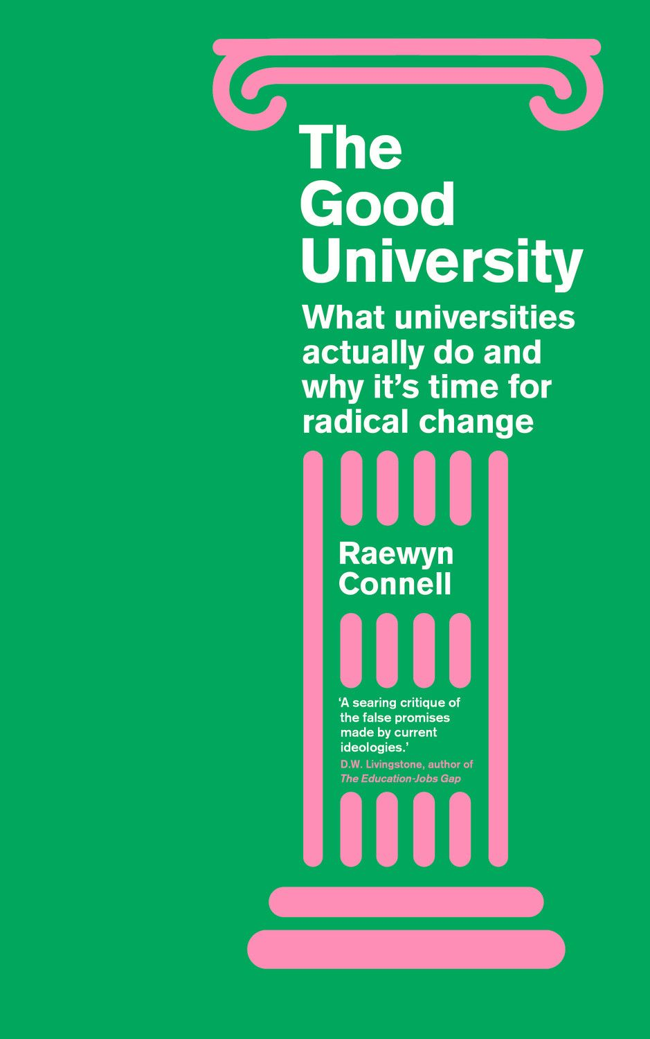 Book Review: The Good University: What Universities Actually
