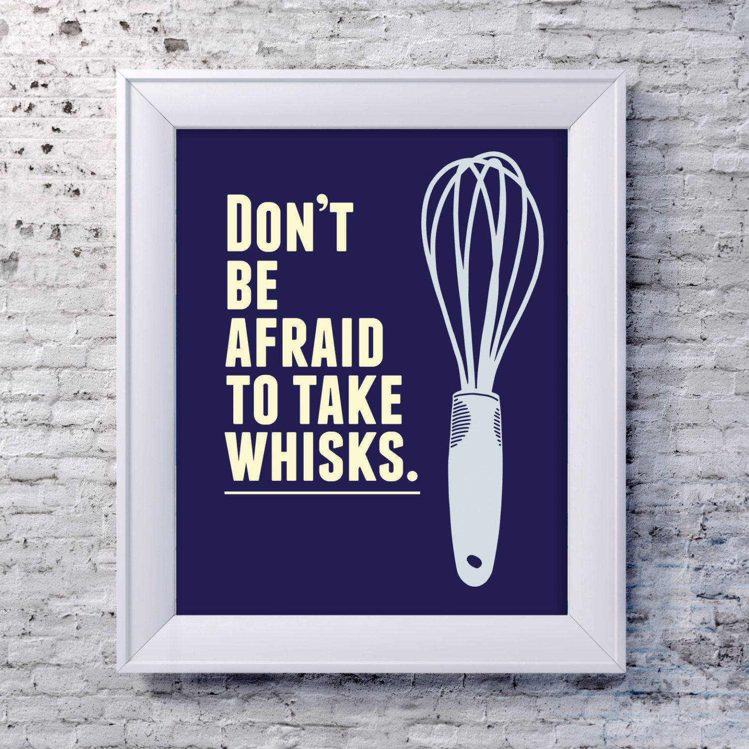 Kitchen Sink Jokes: Funny Kitchen Art Print Whisk Quote Poster By