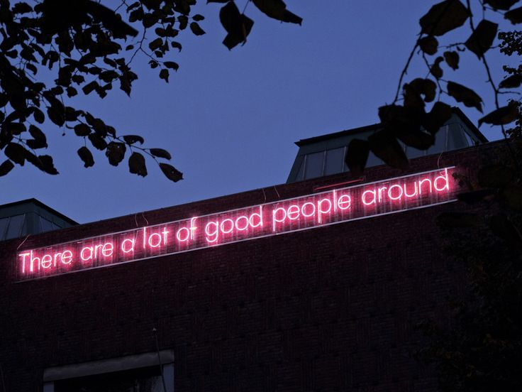 'There are a lot of good people around' Neon, 2011 by artist Svein Møxvold. @thecoveteur