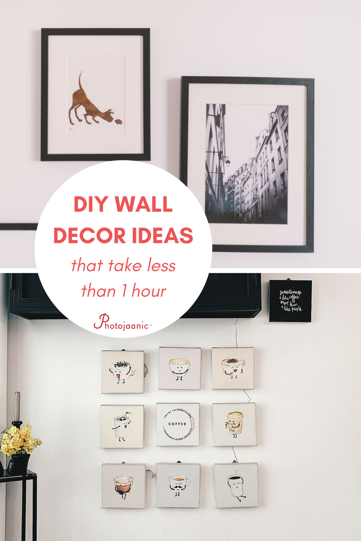 Find easy diy wall decor ideas that you can make in less than 1 hour perfect for your living room decor bedroom wall art or any other place in your home