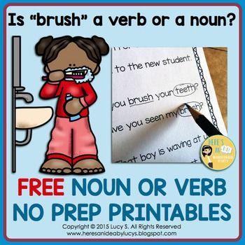 Free Noun Or Verb No Prep Printables Nouns And Verbs Nouns Nouns Verbs Adjectives