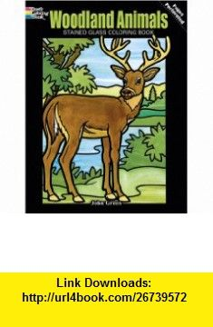 Woodland Animals Stained Glass Coloring Book Dover Nature 9780486274812