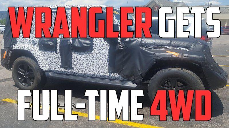 2018 Jeep Wrangler Gets Full Time 4wd Jeep Wrangler 4wd Wrangler