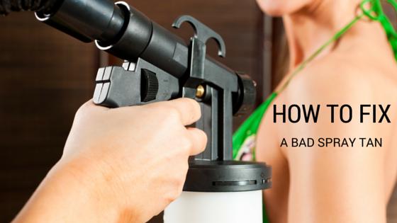 How to Fix a Bad Spray Tan Bad spray tan, Spray tan