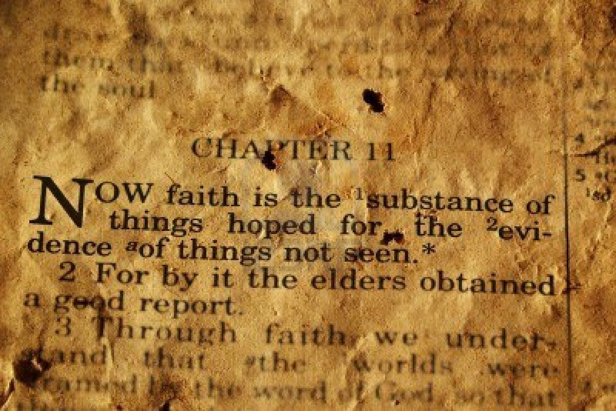 faith defined. hebrews 11.1: now faith is the substance of things