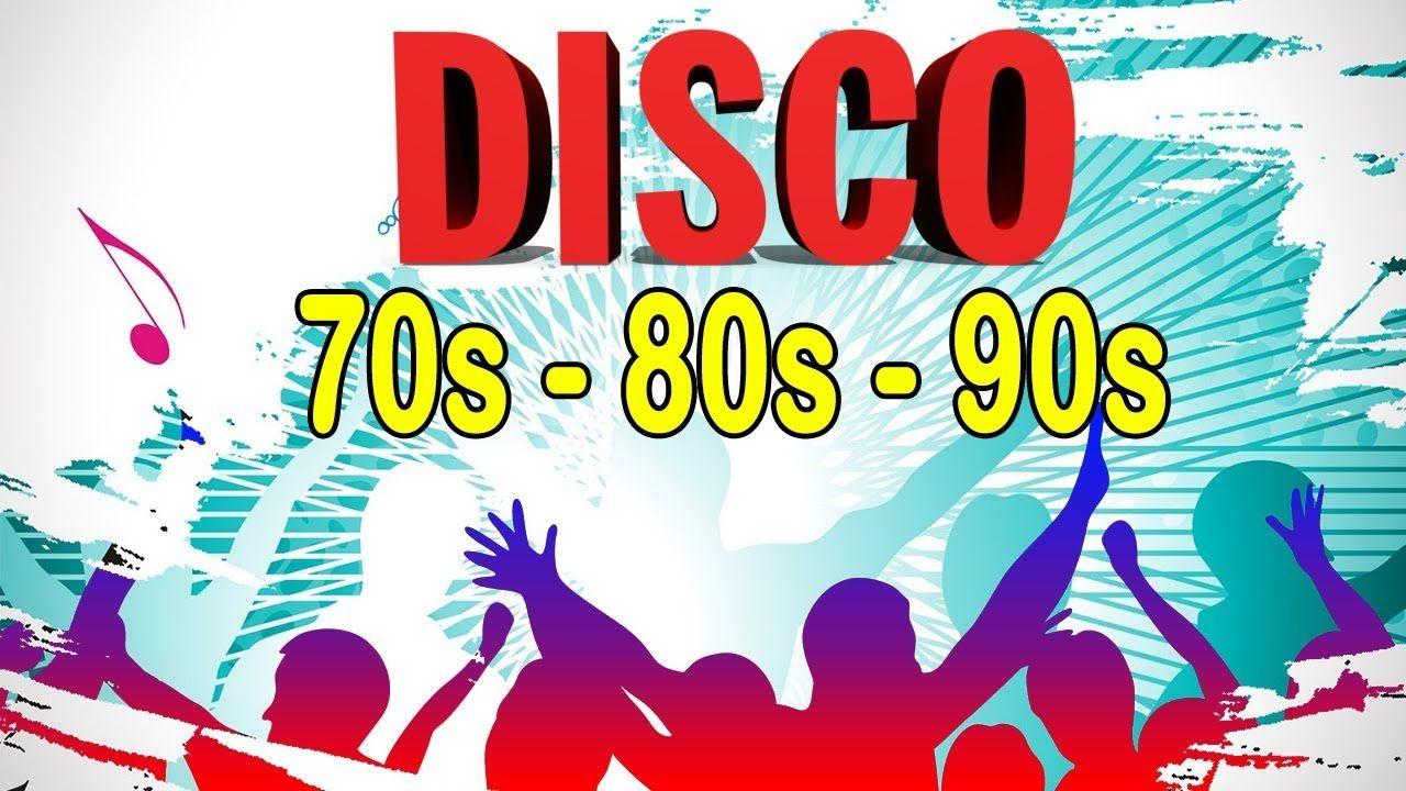 Las Mejores Canciones Disco De Los 70y 80 90 Disco Dance