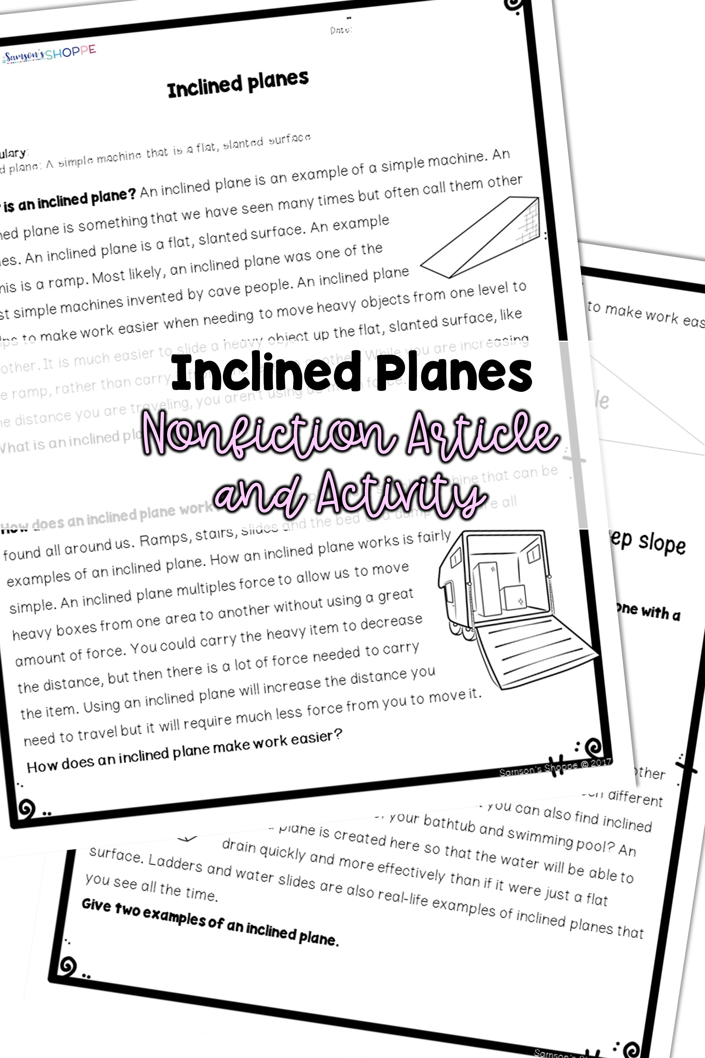 Simple Machines Inclined Planes Teach Your Students How An Inclined Plane Is A Simple Machine Using This Reading Worksheets Simple Machines Inclined Plane